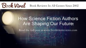 Science Fiction Authors & The Future Shape Of The World