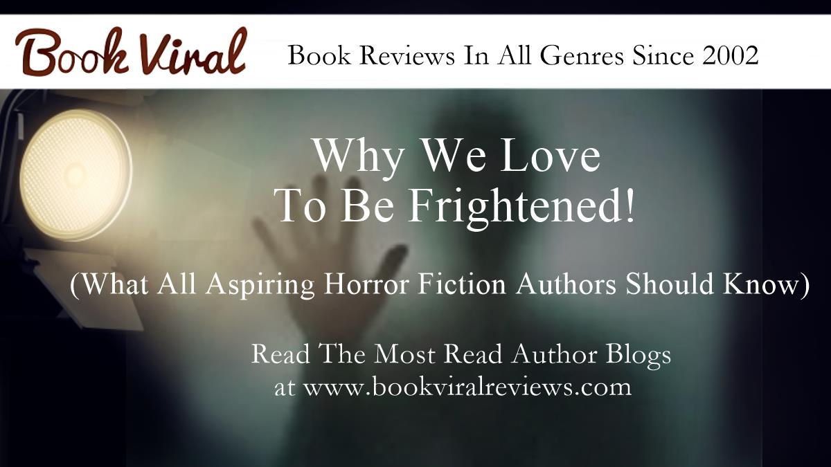 Why Do We Love To Be Frightened?