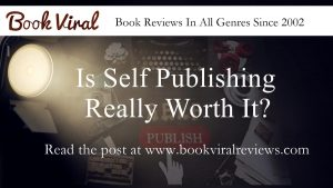 Is self=publishing worth it?
