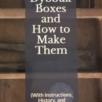 Dybbuk Boxes and How to Make Them