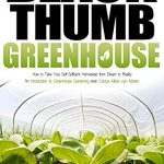Gardening and Greenhouses